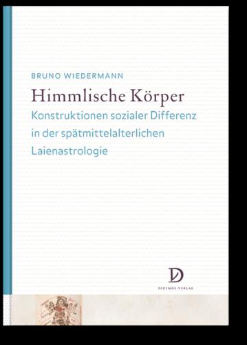 Himmlische-Körper-Konstruktionen-sozialer-Differenz-in-der-spätmittelalterlichen-Laienastrologie