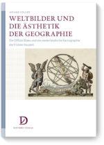 Weltbilder und die Ästhetik der Geographie